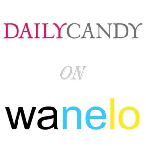 daily candy wanelo