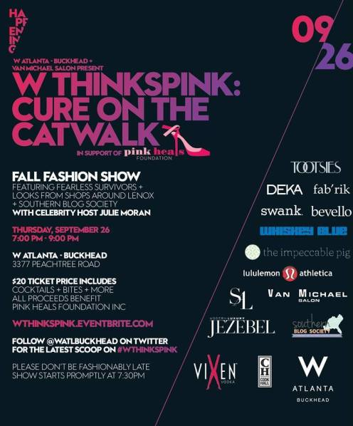W ThinksPink: Cure On The Catwalk FashionShow + Cocktail Party courtesy of Facebook