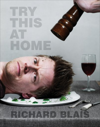 Book Cover, Try This at Home by Richard Blais