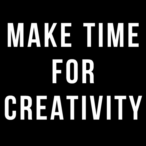 Make Time for Creativity 2016