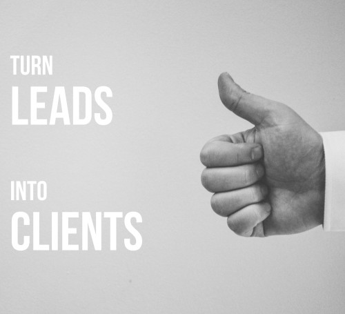 Turn Leads Into Clients