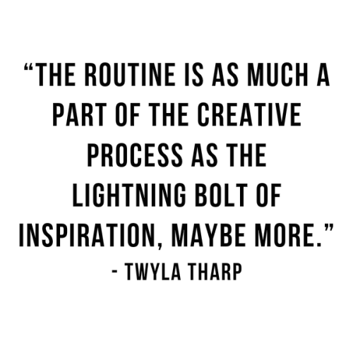 Twyla Tharp Quote 2016
